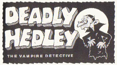 Deadly Hedley, by Martin Baxendale