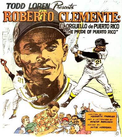 comic about Roberto Clemente by Edgar Bercasio