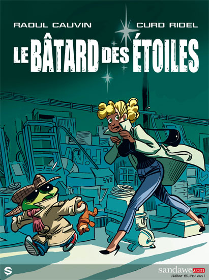 Le Batard des Etoiles by Curd Ridel and Raoul Cauvin