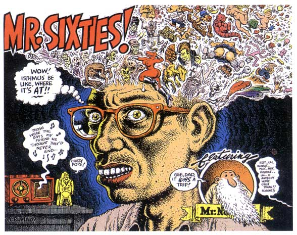 Robert Crumb as Mr. Sixties