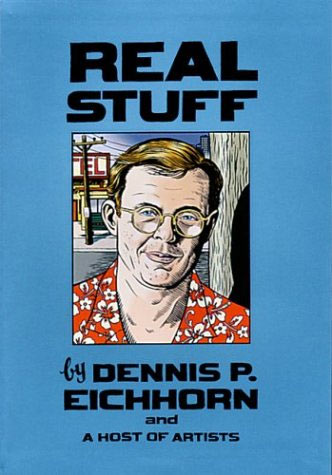 Real Stuff, by Dennis P. Eichhorn