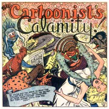Cartoonists's Calamity, by Bill Everett