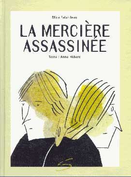 La Mercière Assassinée, by Mira Falardeau