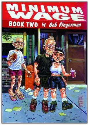 Minimum Wage, by Bob Fingerman