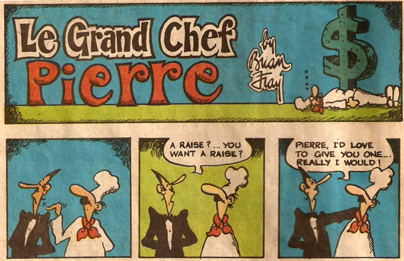Le Grand Chef Pierre by Brian Fray