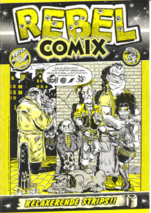 Rebel Comix by Stanley Heinze