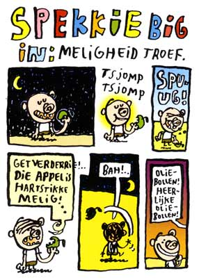 Spekkie Big: Meligheid Troef, by Marc van der Holst