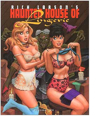 The Haunted House of Lingerie, by Rich Larson