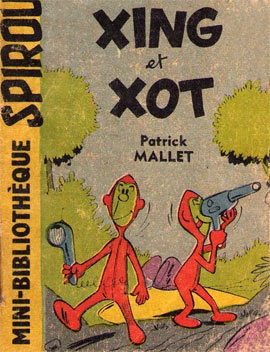 Xing et Xot, by Patrick Mallet