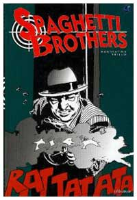 Spaghetti Brothers, by Domingo Mandrafina