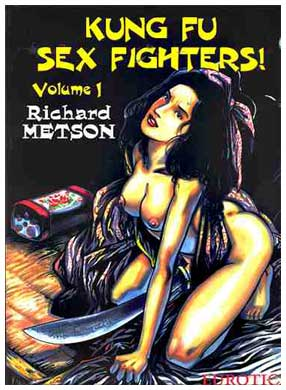 Kung Fu Sex Fighters, by Richard Metson