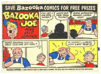 Bazooka Joe, by Wesley Morse
