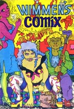 It Ain't Me Babe, see the Wimmen's Comix page