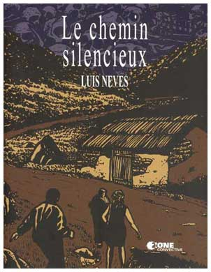Le Chemin Silencieux, by Luis Neves