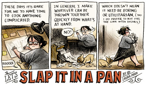 Slap it in a pan by Laura Park