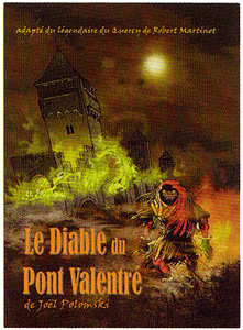 Le Diable du Pont Valentre by Joel Polomski