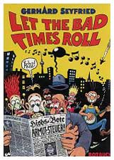 Let the bad times roll, by Gerhard Seyfried