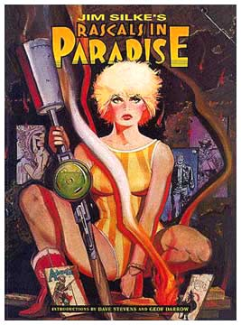 Rascals in Paradise, by Jim Silke