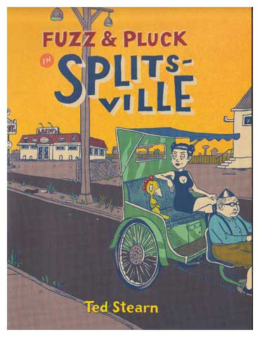 Fuzz & Pluck in Splitsville by Ted Stearn