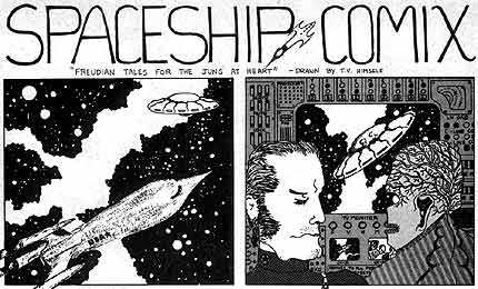 Spaceship Comix, by by Tom Veitch