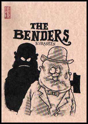 The Benders, by Benno Vranken