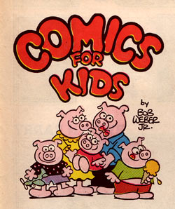 Comics for Kids, by Bob Weber Jr. (1988)