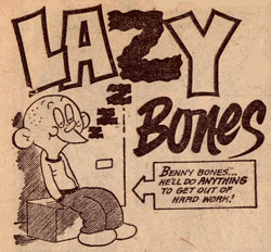 Lazy Bones, by Colin Whittock