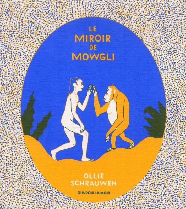 Le miroir de mowgli le miroir de mowgli strip sc by for Miroir french to english