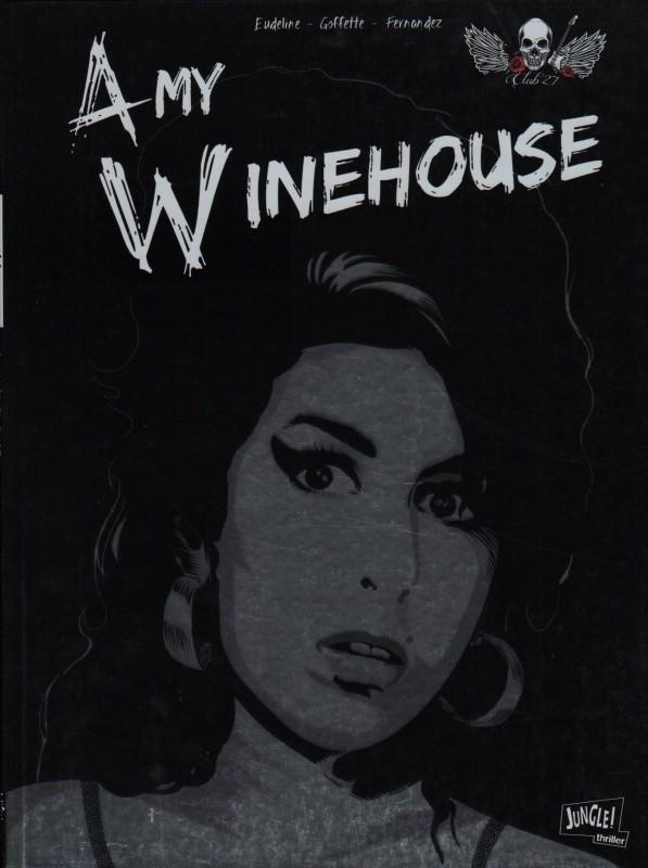 amy winehouse le club des 27 strip sc by javi fernandez from series le club des 27 lambiek. Black Bedroom Furniture Sets. Home Design Ideas