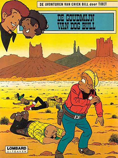 De Goudmijn Van Dog Bull - Chick bill Strip sc by Tibet from series \ Chick bill\    Lambiek Comic Shop  sc 1 st  Lambiek & De Goudmijn Van Dog Bull - Chick bill Strip sc by Tibet from series ...
