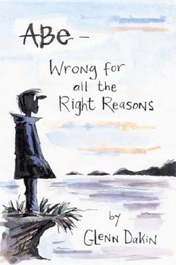 Abe - Wrong for all the Right Reasons