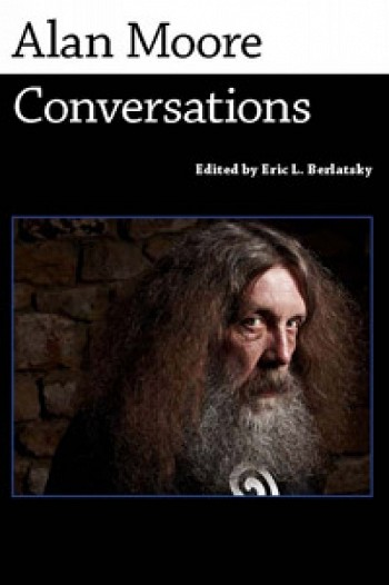 Alan Moore: Conversations