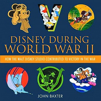 Disney during World War II - How the Walt Disney studio contributed to victory i
