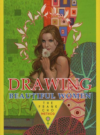 Drawing Beautiful Women - The Frank Cho method