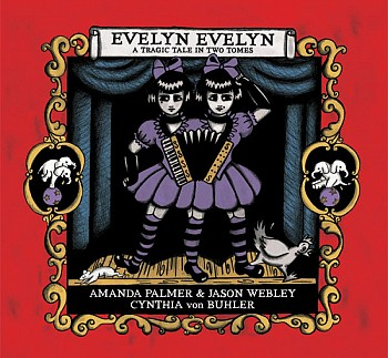 Evelyn Evelyn - A tragic tale in two tomes