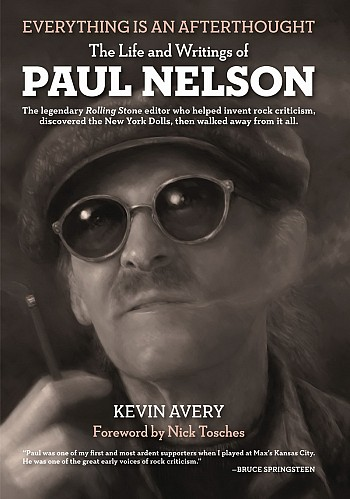 Everything is an afterthought - The Life and Writings of Paul Nelson