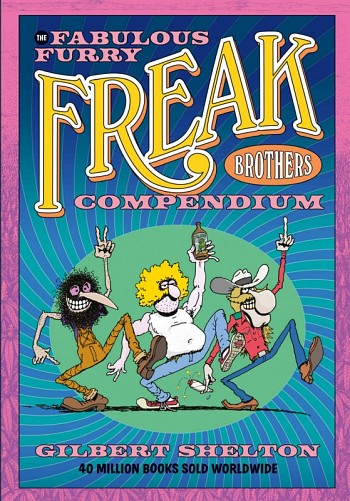 Fabulous Furry Freak Brothers Compendium
