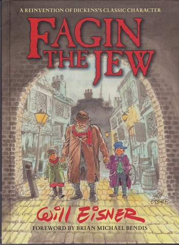 Fagin the Jew - A reinvention of Dickens's classic character
