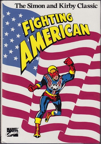 Fighting American - The Simon and Kirby Classic