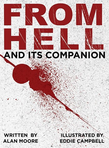 From Hell and Its Companion - Slipcase Edition