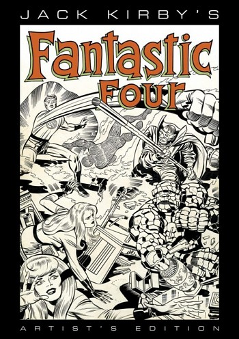 Jack Kirby's The Fantastic Four artist's edition