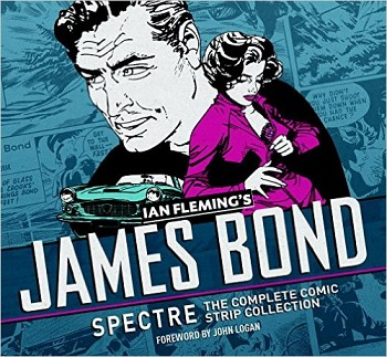 James Bond: Spectre - The Complete Comic Strip Collection