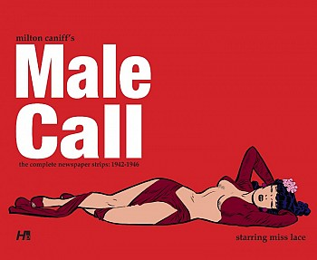 Male Call: The Complete Newspaper Strips