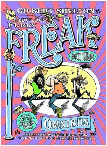 Omnibus - Every Freak Brothers story rolled into one bumper package