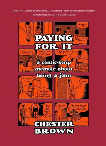Paying For It - A comic-strip memoir about being a john