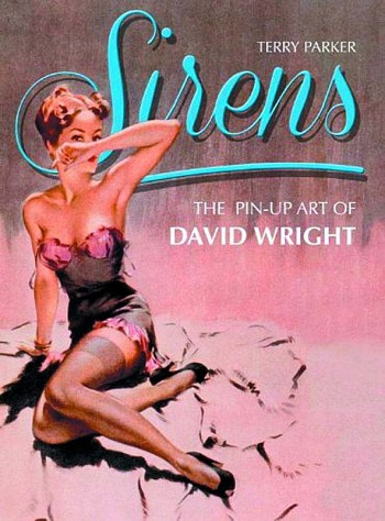 Sirens - the pin-up art of David Wright