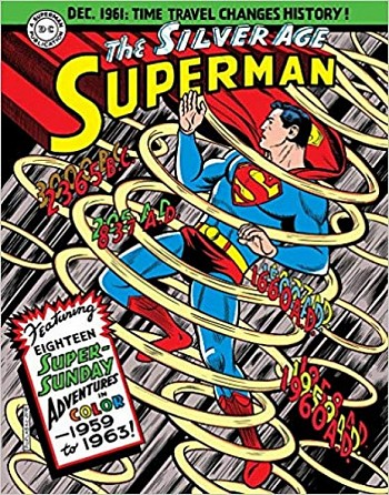 Superman: The Silver Age Sundays, Vol. 1: 1959-1963