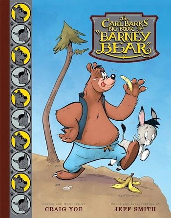 The Carl Barks' Big Book of Barney Bear
