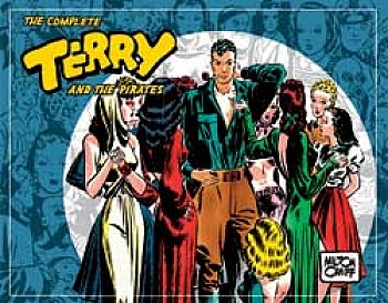 The Complete Terry and The Pirates Vol. 3