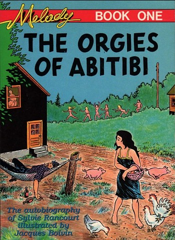 The Orgies of Abitibi